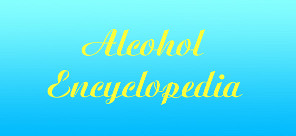 Alcohol Encyclopedia